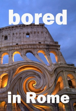 bored in rome cover 6.25 by 9 wide borders better